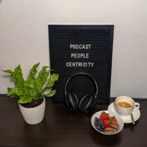 Podcast_People_Centicity